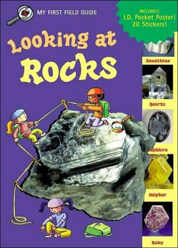 A super-easy field guide to rocks.