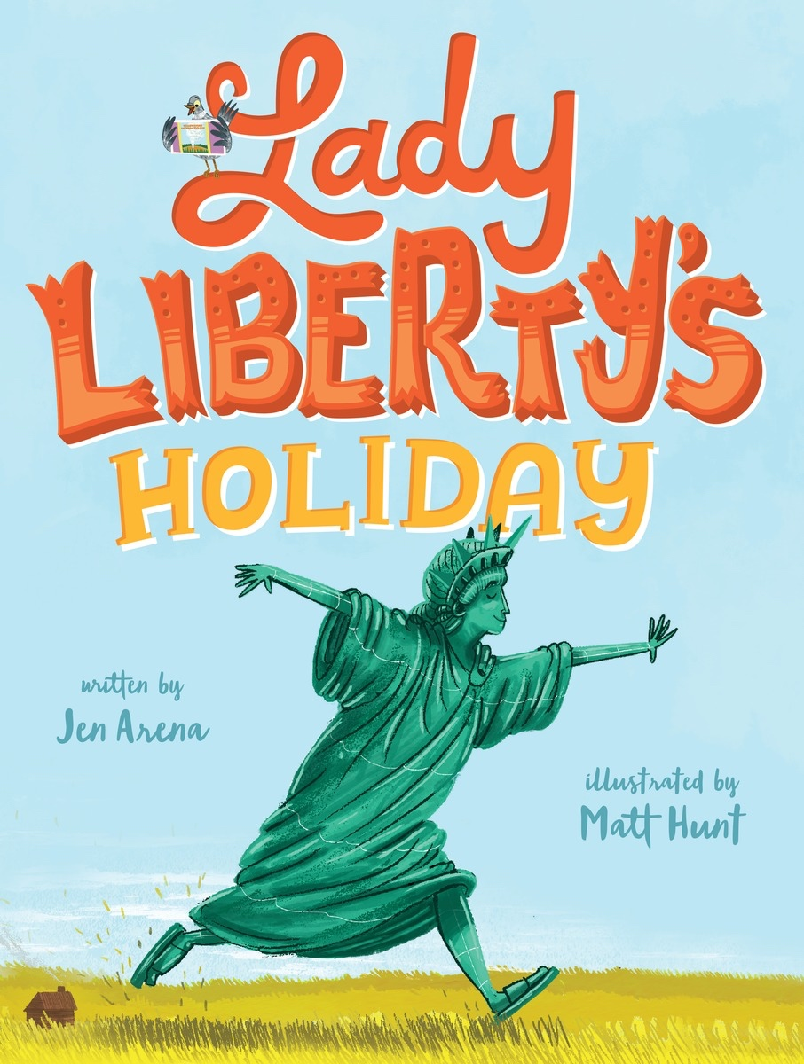 Lady Liberty\'s Holiday — Jen Arena . . . books for kids