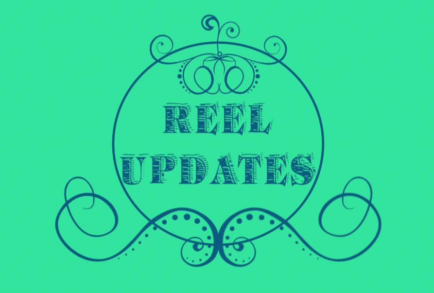 Reel Updates.png