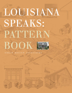 Louisiana Speaks Pattern Book