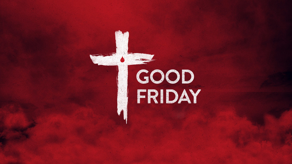 Join us for Good Friday Service as we commemorate Jesus' death on the Cross and reflect over it's deep implications in our lives.