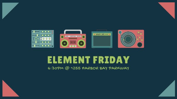 Join Element ! - Our youth group meets every Friday, 6:30-9:30pm at 1265 Harbor Bay Parkway