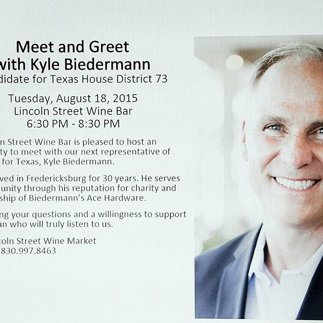 Come on down to Lincoln St,  Aug 18 from 630pm - 830pm for a meet and greet with our dear friend Kyle Biedermann. Kyle is running for Texas House District 73 and would love your support and any questions.  We're located at 111 S. LINCOLN ST.  Thank you for your support