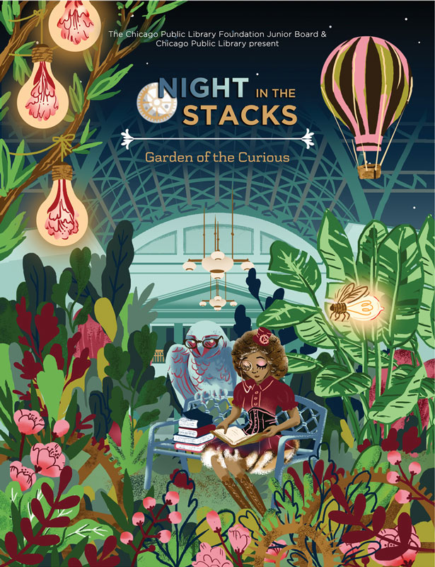 "Illustration and design for Chicago Public Library Foundation Junior Board and Chicago Public Library's Night in the Stacks event on the theme of ""Garden of the Curious"" Digital, 2017."