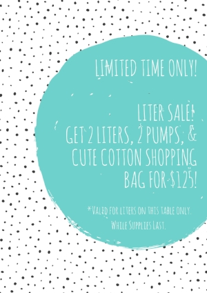 Limited time Only!Liter Sale! Get 2 Liters, 2 pumps, & Cute cotton shopping bag for $125!.jpg
