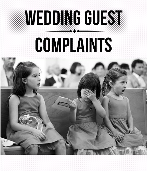 Top 10 Biggest Wedding Guest Complaints