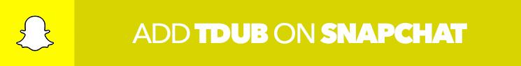 Add TDUB on SNAPCHAT.jpg