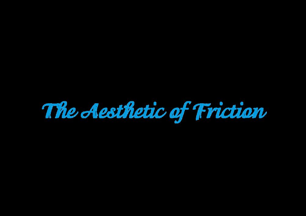 the aesthetic of friction matthias laschke