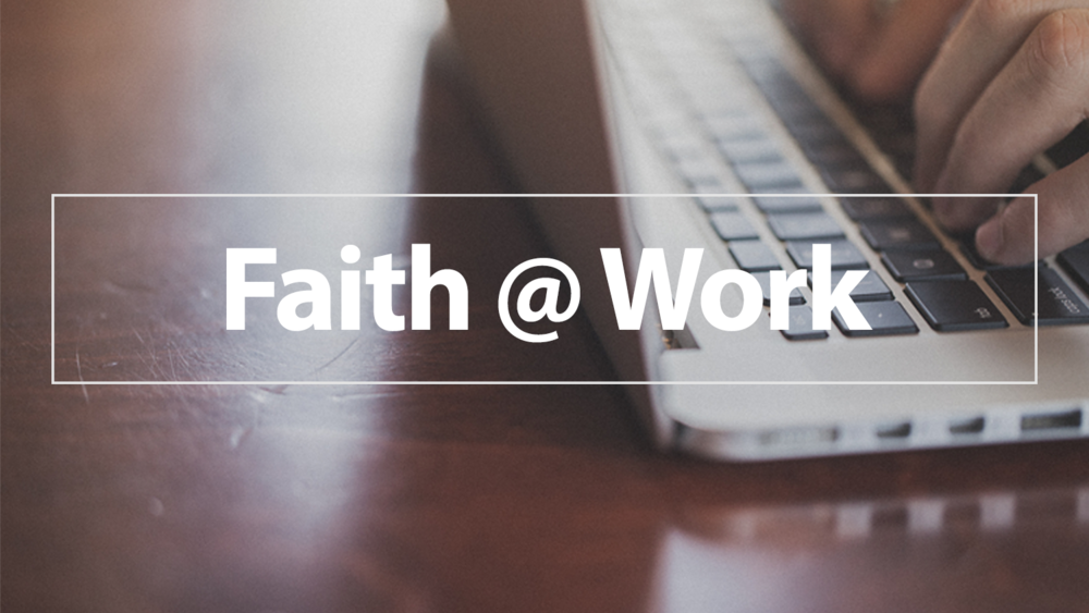 Faith at Work Series.png