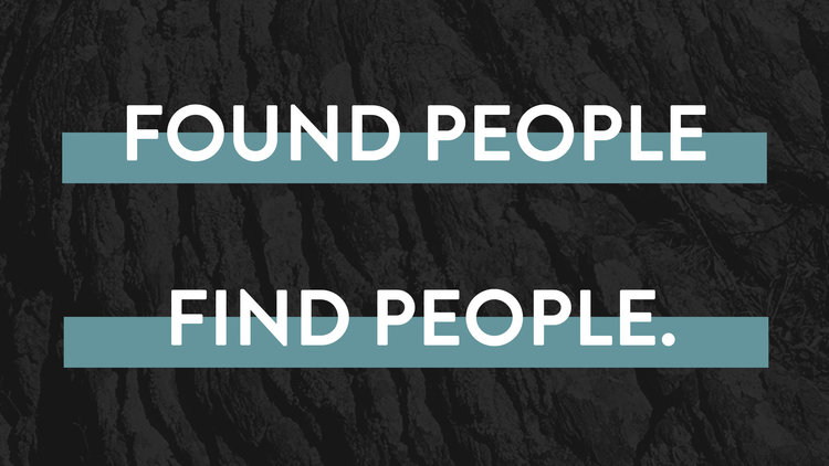 Found People, Find People.