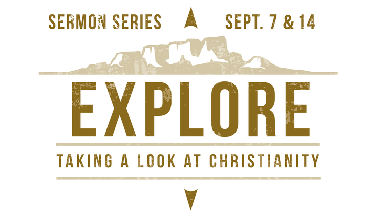 Copy of Explore: Taking A Look At Christianity