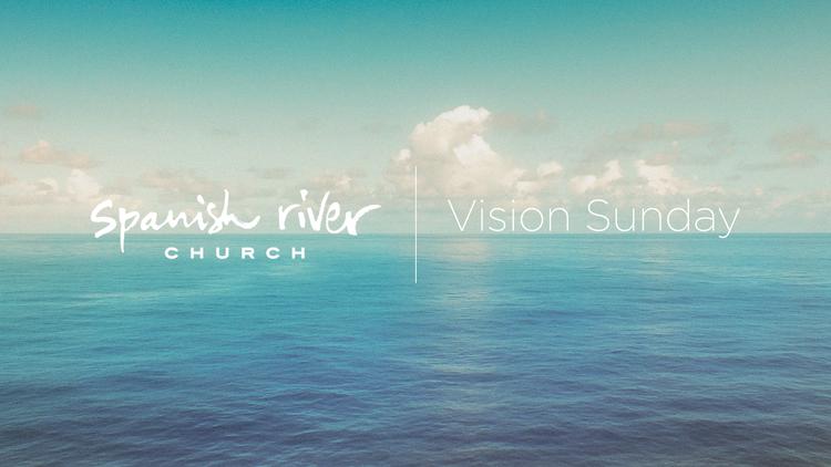 Vision Sunday - 2014