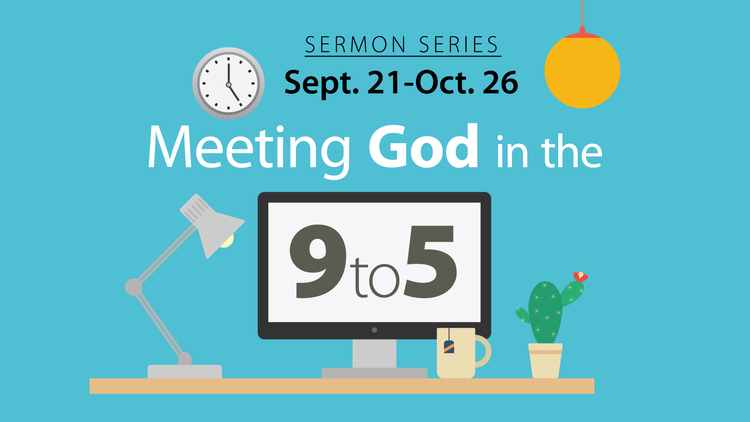 Meeting God in the 9 to 5