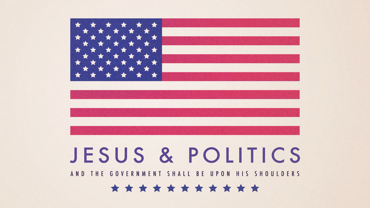 Copy of Jesus & Politics