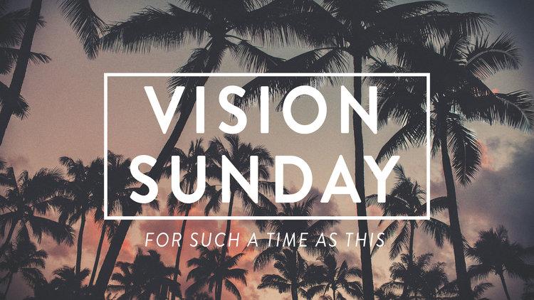 Vision Sunday - 2017