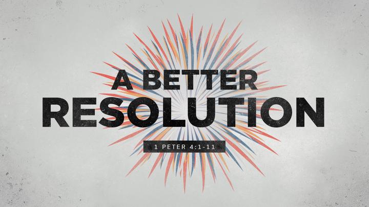 A Better Resolution