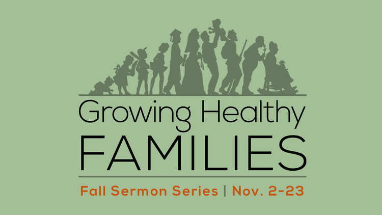 Copy of Growing Healthy Families