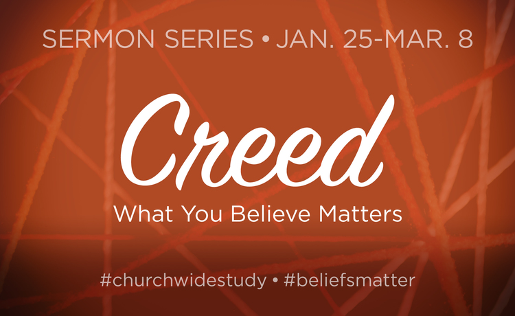 Copy of Creed: What You Believe Matters