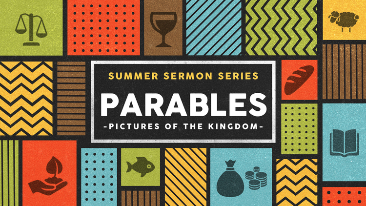 Copy of Parables: Pictures Of The Kingdom