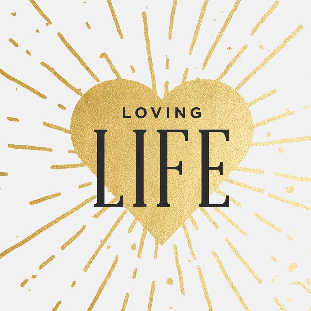 Loving Life Square.jpg