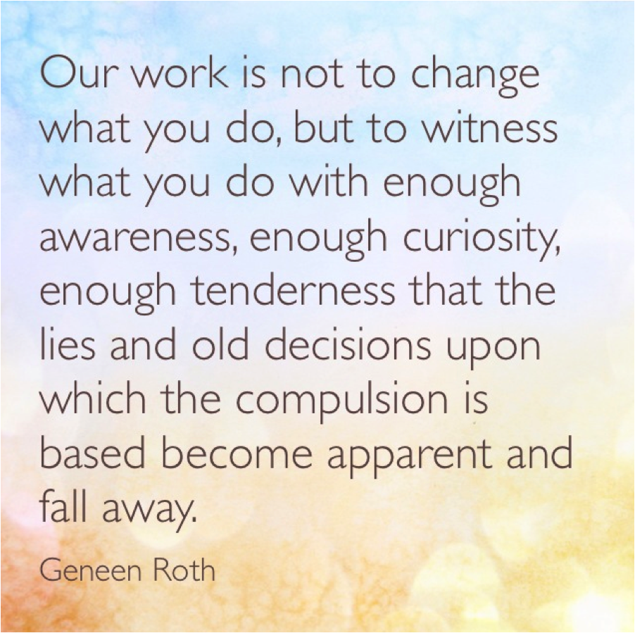 Geneen Roth on change