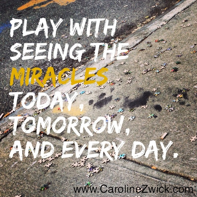 play with seeing the miracles