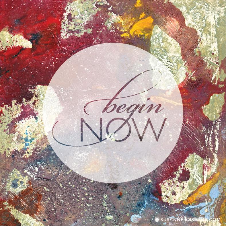 10_begin-now.jpg