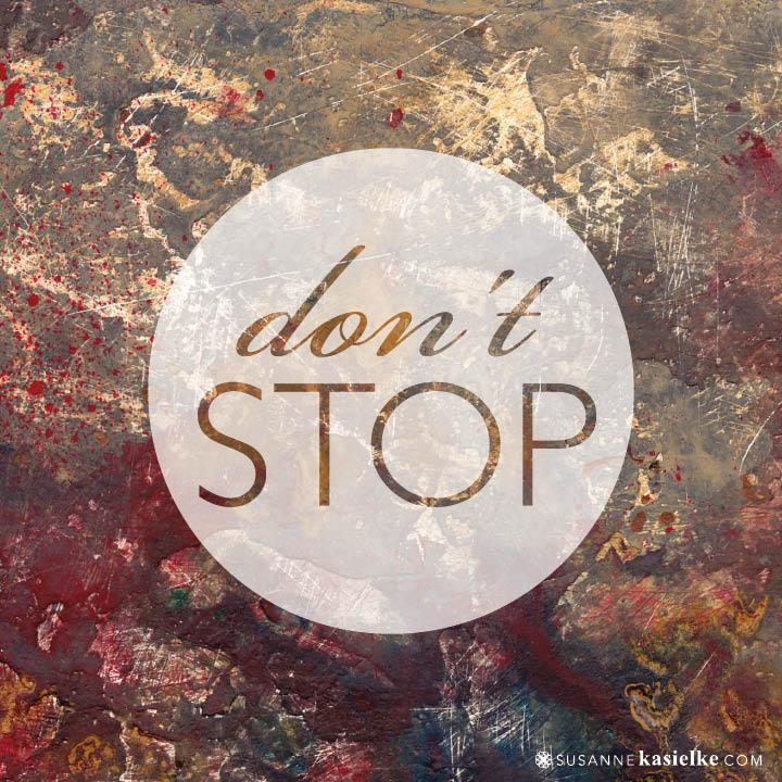 25_dont-stop.jpg