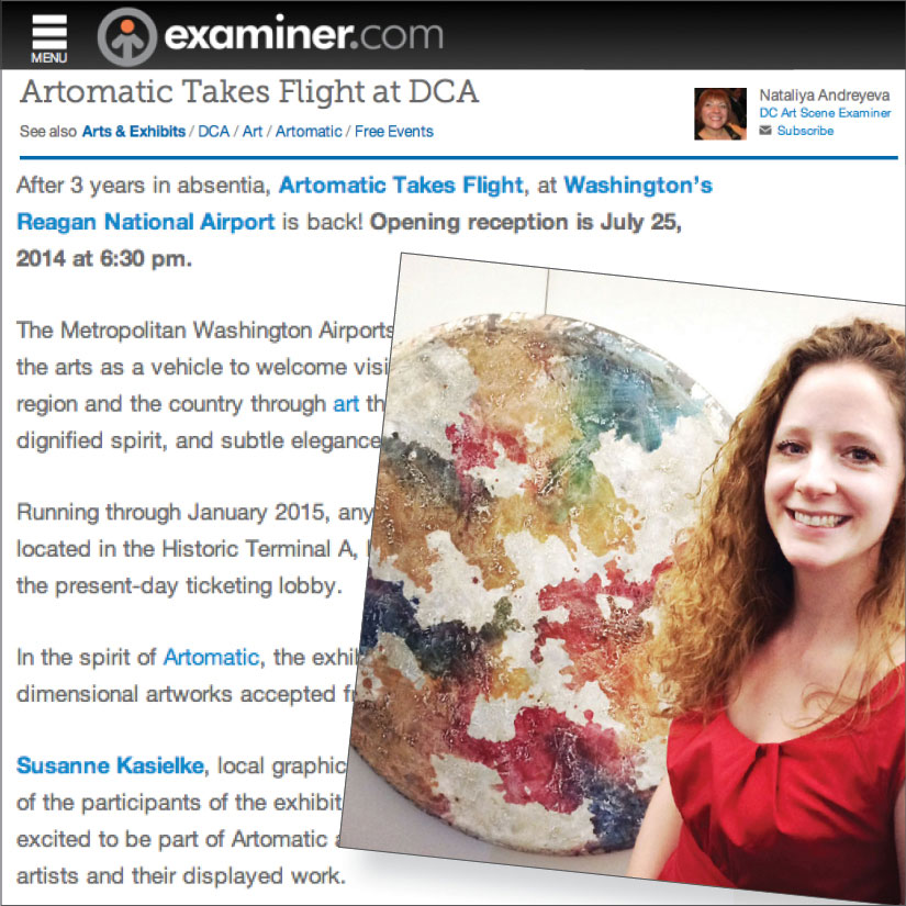 EXAMINER : Exhibition 'Artomatic Takes Flight' DCA, Article by Nataliya Andreyeva.    Click here      to read  , 07/2014