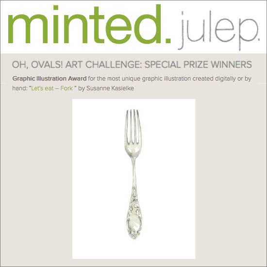 "Feature on Minted blog 'julep': Special award her graphic illustration ""Let's eat! – Fork"". Click here to read, 10/2014"