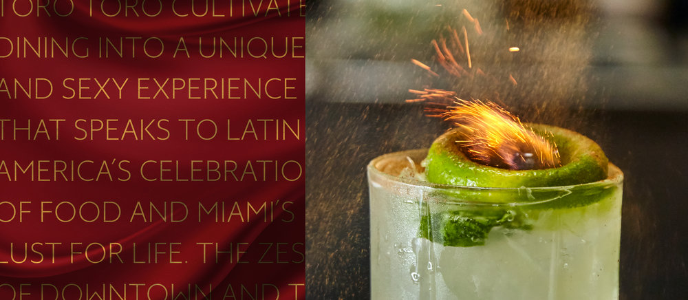 (Left) Toro Toro brand promise (Right) Photo of Aqimero flaming tequila cocktail