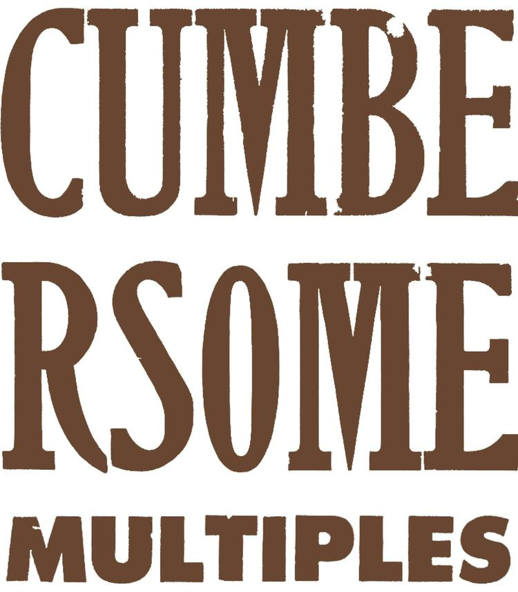 cumbersome multiples