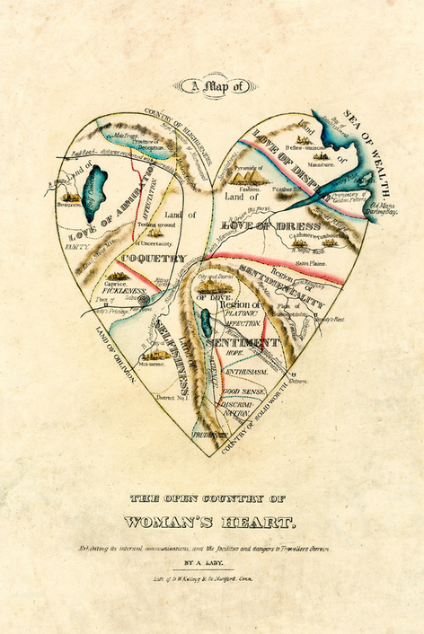artpickings :     A Map of the Open Country of a Woman's Heart   by D.W. Kellogg & Co.     Relevant for tomorrow's conversation on the divine feminine