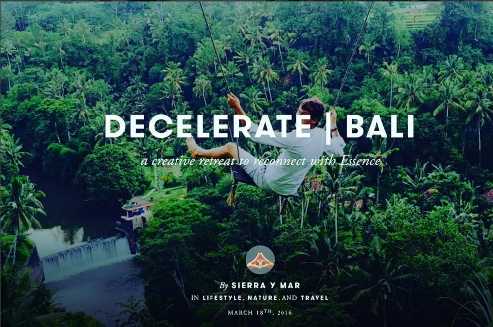 Decelerate Bali