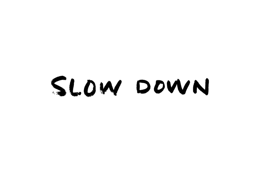 Slow Down by Daniel Patrick Simmons