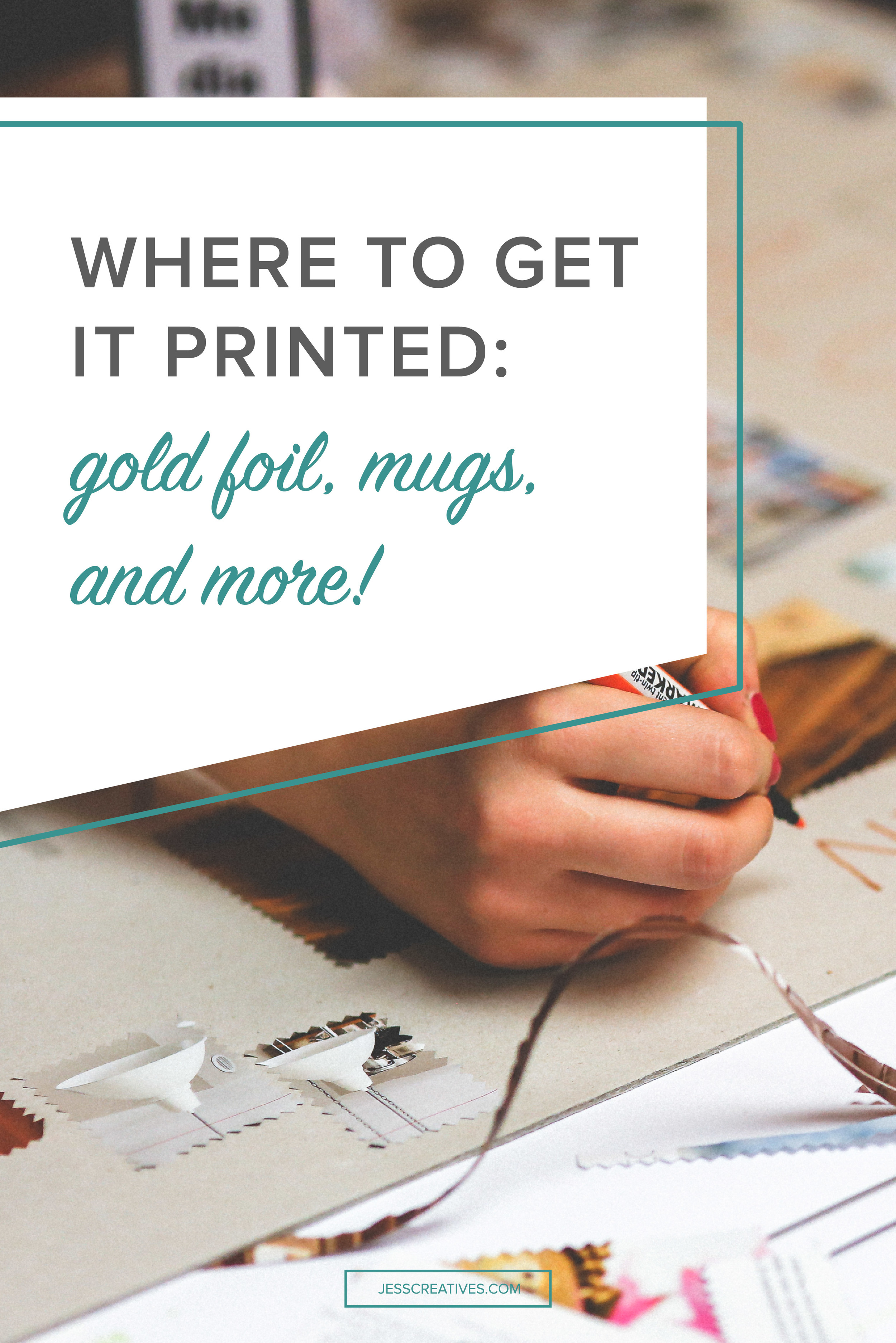 Where to get it printed: gold foil, mugs, and more! — Jess Creatives
