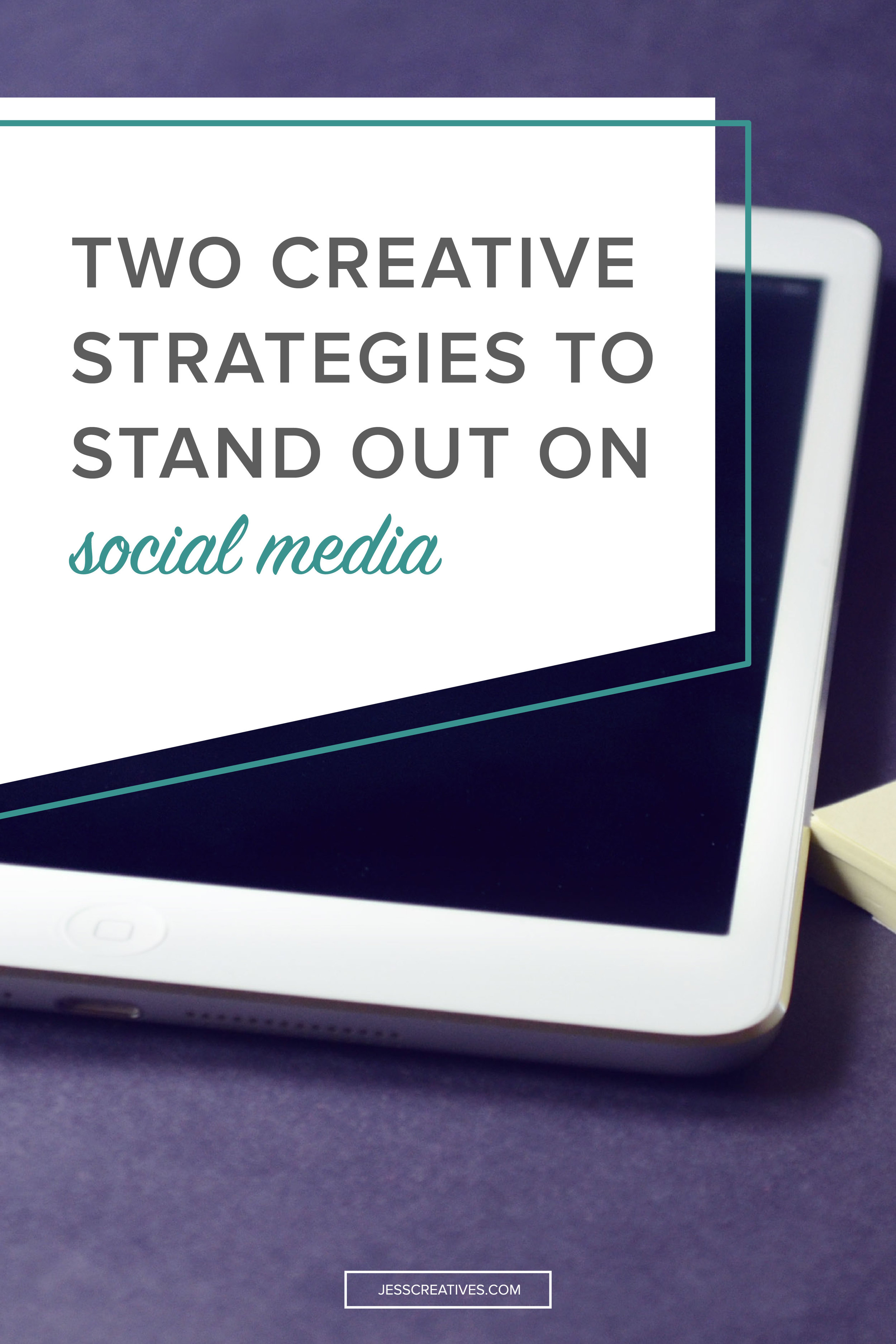 Two creative strategies to stand out on social media