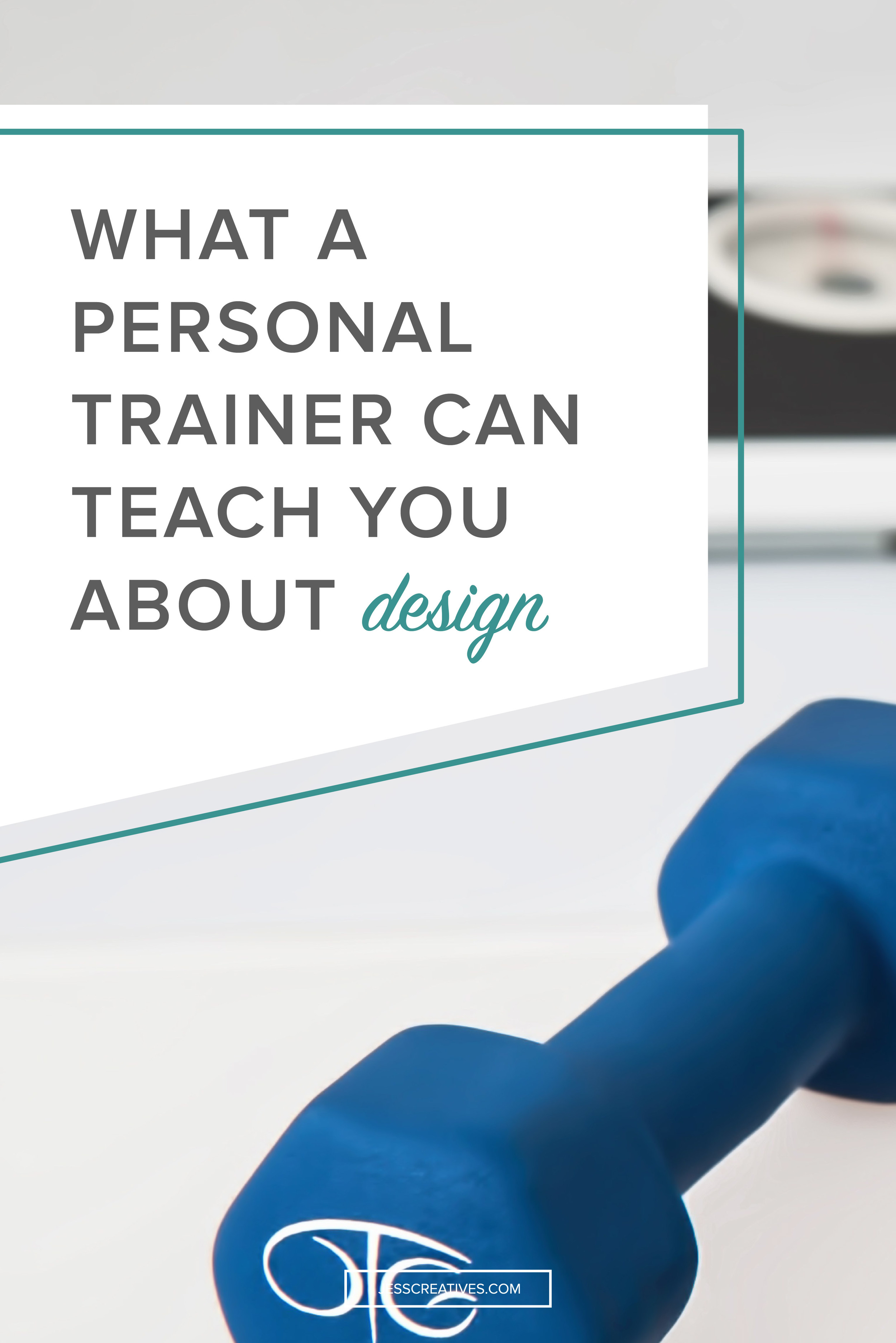 What a personal trainer can teach you about design