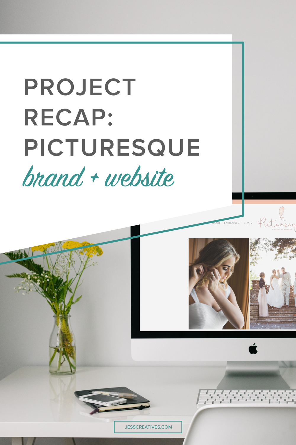 Project Recap: Picturesque Photos by Amanda || Branding and Web Design by Jess Creatives