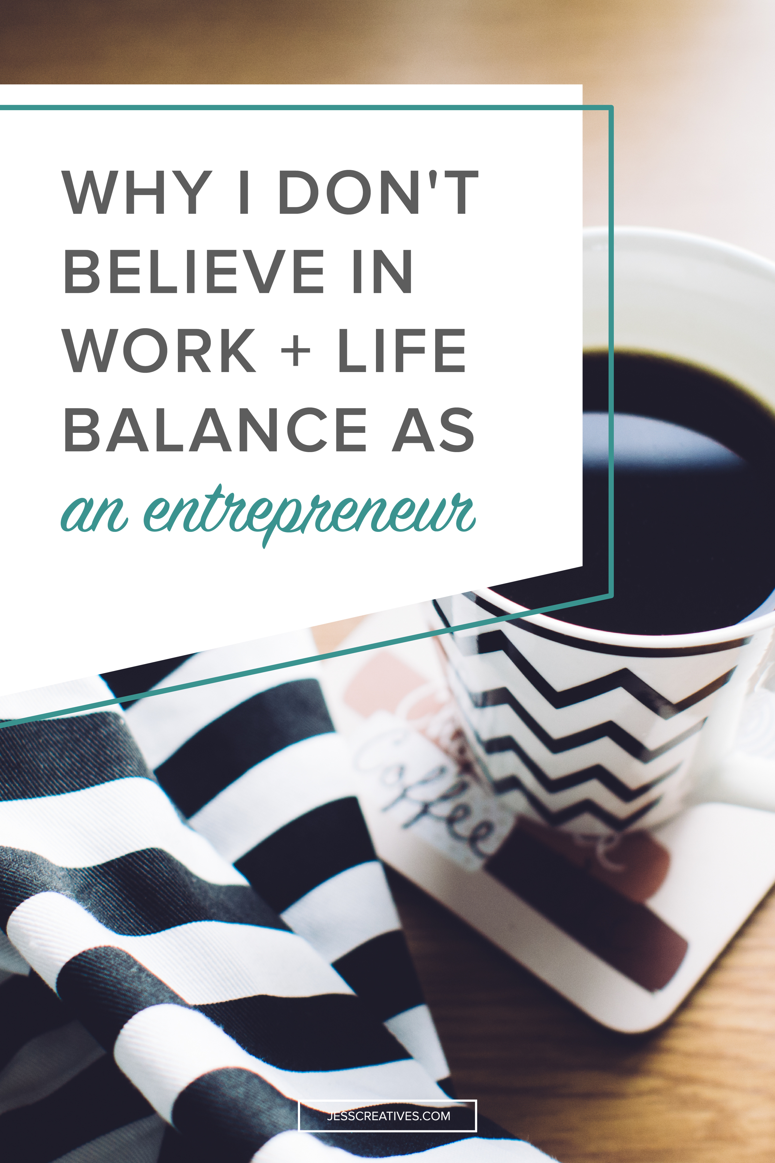 why i don t believe in work life balance as an entrepreneur share on facebook