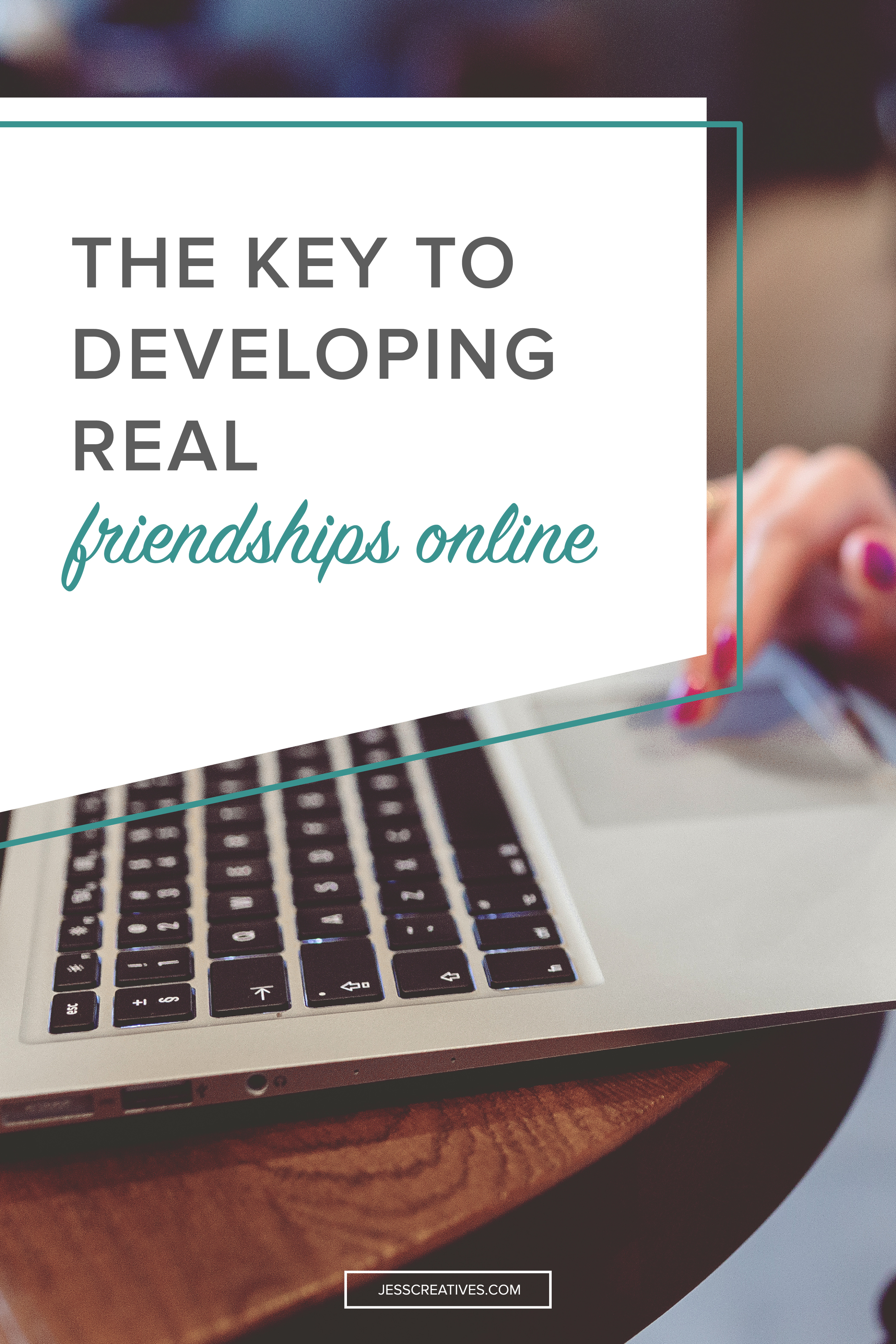 The key to developing real friendships online