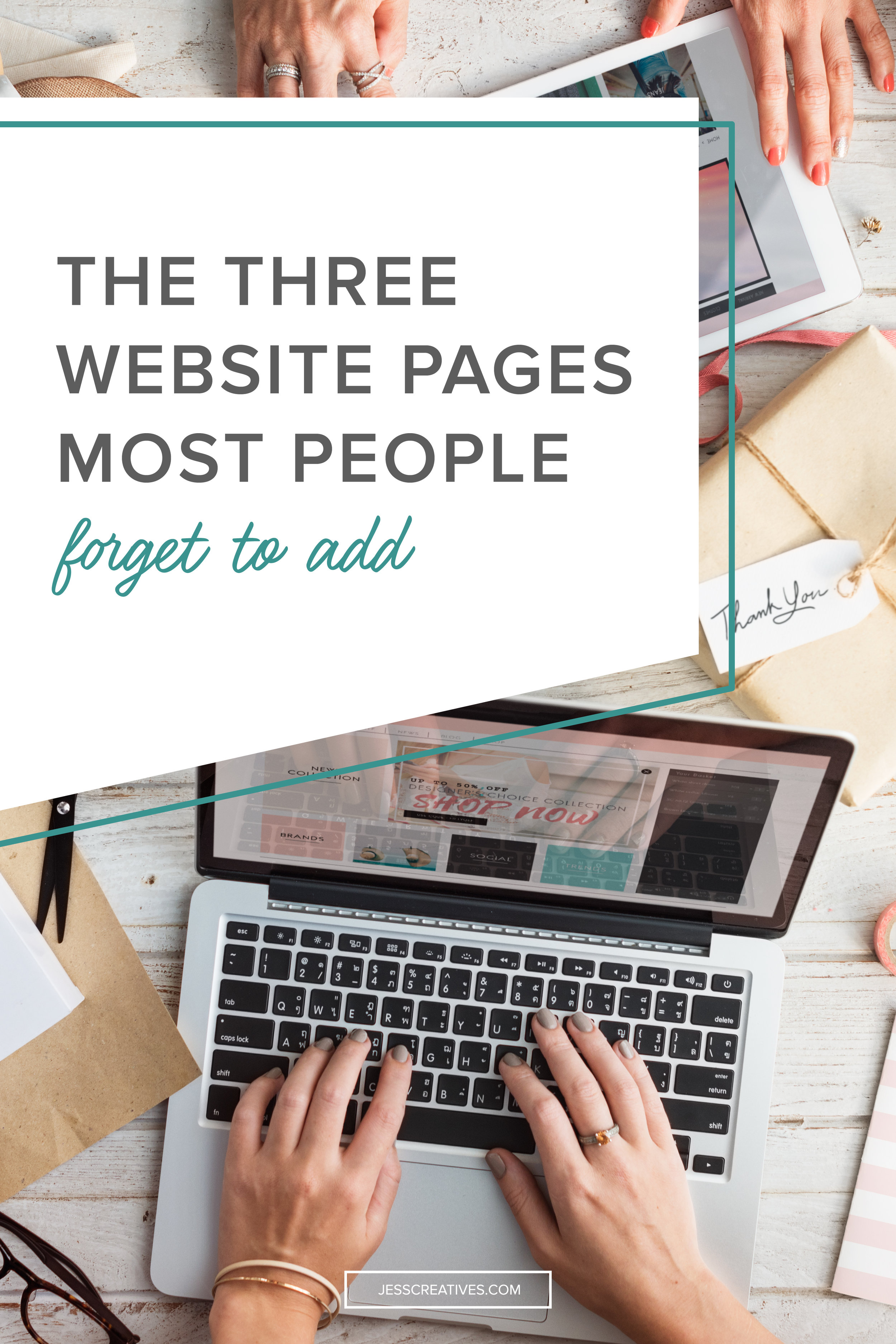The Three Website Pages Most People Forget To Add