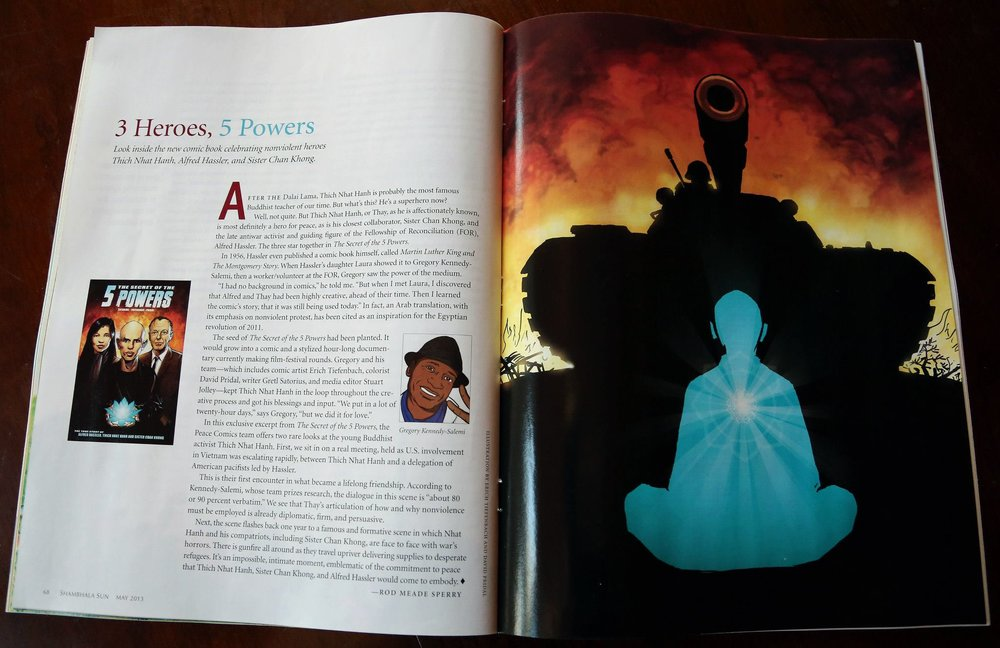 The comic was featured in Shambhala Sun Magazine. Gregory the co-cofounder of WIRD PBC was the producer of the 5 Powers comic and movie.