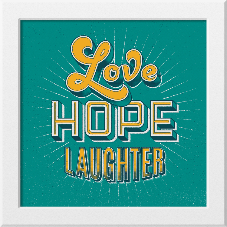 """8f140e7085f38 Love Hope Laughter"""" by Signs of Power — Damn Fine Print"""