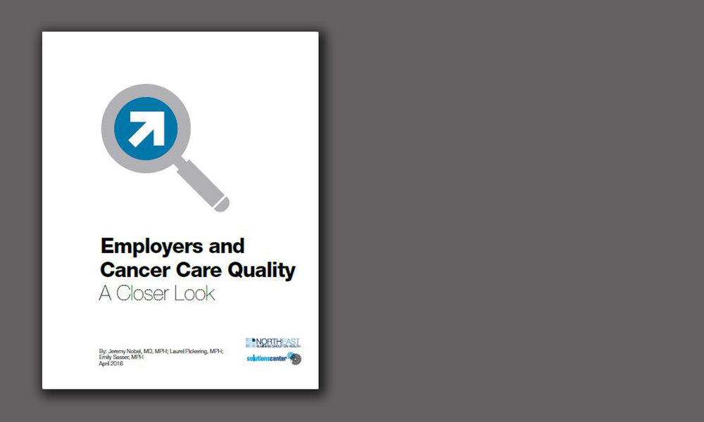 Employers and Cancer Care Quality: A Closer Look (4/16)