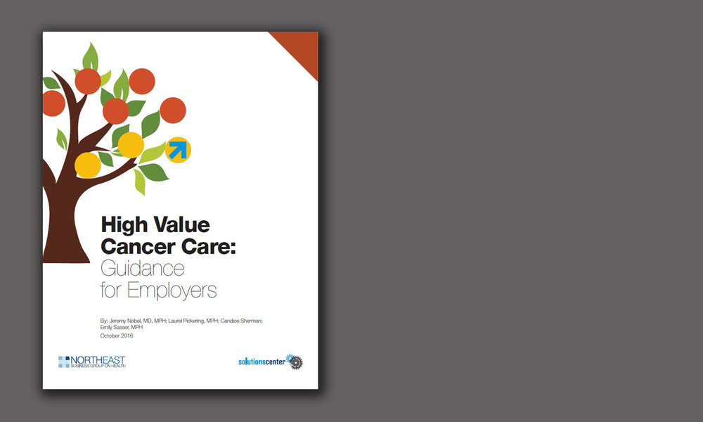 High Value Cancer Care: Guidance for Employers