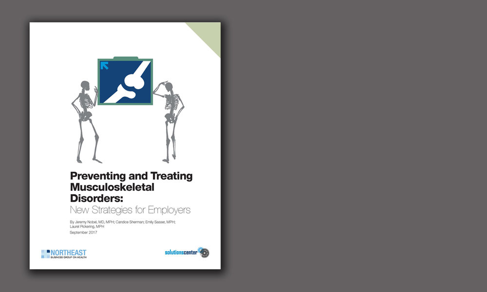 Preventing and Treating Musculoskeletal Disorders: New Strategies for Employers (9/17)
