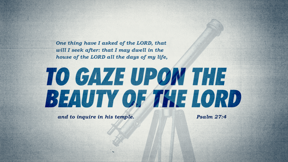 Psalm 27:4 [widescreen].png