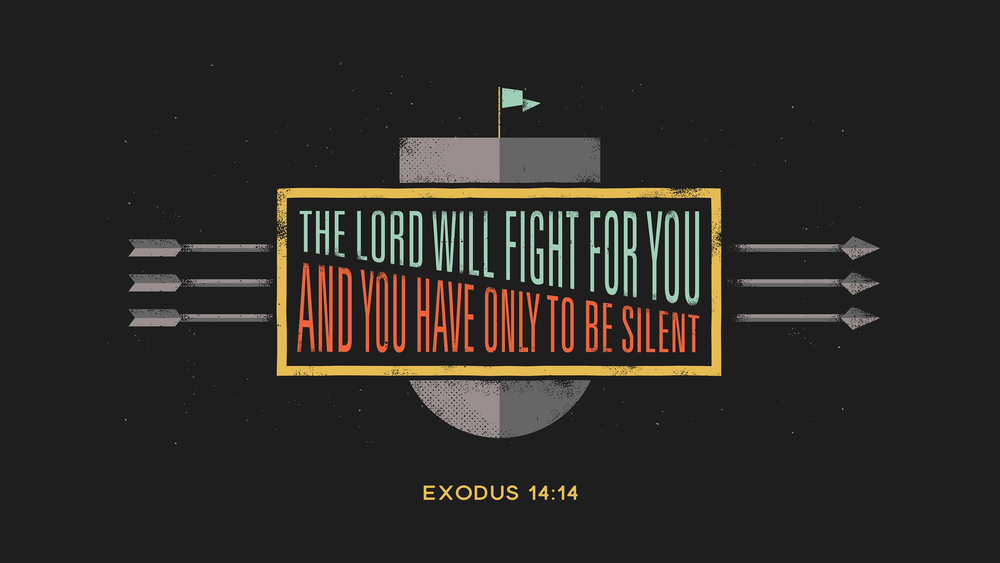 Exodus 14:14 [widescreen].png
