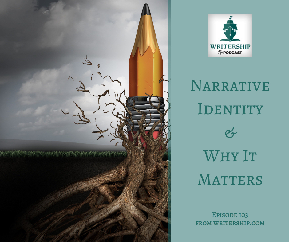 Narrative Identity and Why It Matters in Your Story www.writership.com